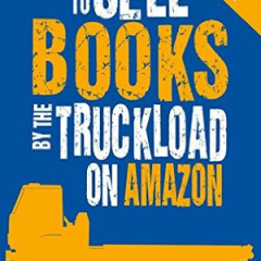 Sell Books by the Truckload by Penny Sansevieri