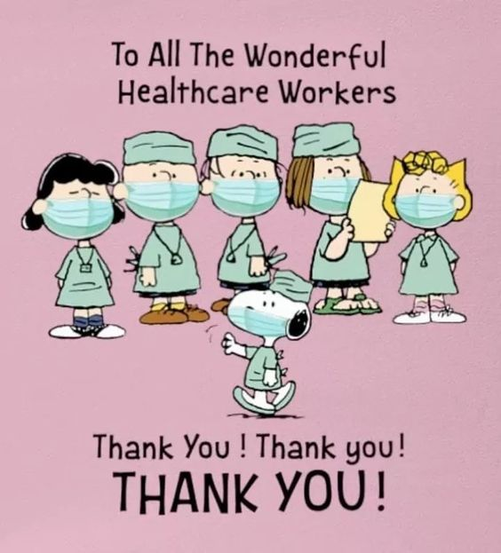 Snoopy Healthcare Workers: To all the wonderful healthcare workers, grocery store workers, drugstore workers, and other people helping out with the coronavirus epidemic. Thank you!