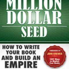 The Million Dollar Seed by Stella Togo