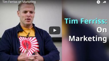 Tim Ferriss on Marketing