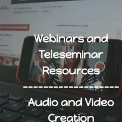 Webinar and Teleseminar Resources